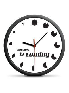 Wanduhr Deadline is Coming schwarz-weiss 30cm