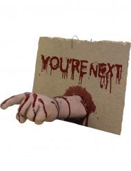 Schild You're next mit abgetrennter Hand haut-rot
